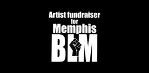 Art Fundraiser for Memphis BLM