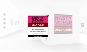 NASTY WOMEN Memphis | WAR Paint! Virtual Art Exhibtion