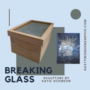 Breaking Glass!